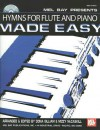 Hymns for Flute and Piano Made Easy [With CD] - Dona Gilliam, Mizzy Mccaskill