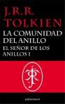 El Señor de los Anillos, I. La Comunidad del Anillo (Spanish Edition) - J.R.R. Tolkien