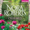 Charmed - Nora Roberts