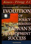 Evolution of Policy Behind Taiwan's Development Success, the (2nd Edition) - Kuo-Ting Li, Gustav Ranis