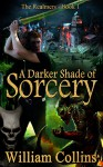 A Darker Shade of Sorcery. (The Realmers Series- Book 1) - William Collins