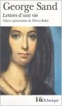 Lettres d'une vie - George Sand, Thierry Bodin