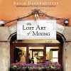 The Lost Art of Mixing - Erica Bauermeister, Cassandra Campbell, Random House Audio