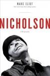 Nicholson: A Biography - Marc Eliot