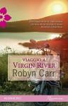 Viaggio a Virgin River - Robyn Carr