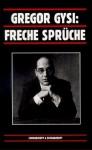 Freche Sprüche - Gregor Gysi