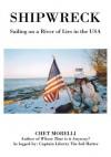 Shipwreck - Chet Morelli