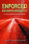 Enforced Disappearances in International Human Rights - Maria Fernanda Perez Solla, Manfred Nowak