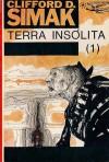 Terra Insólita, 1 - Clifford D. Simak, Eurico da Fonseca
