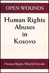 Open Wounds: Human Rights Abuses in Kosovo - Human Rights Watch