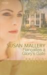 Fiançailles à Glory's Gate - Susan Mallery