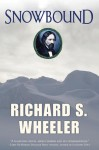 Snowbound - Richard S. Wheeler