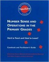 Number Sense and Operations in the Primary Grades: Hard to Teach and Hard to Learn? - Reginald M. Martin, Alma Ramirez, Reginald M. Martin