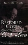 The Restored Gospel According to C.S. Lewis - Nathan Jensen