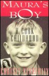 Maura's Boy: A Cork Childhood - Christy Kenneally