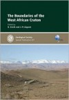 The Boundries of the West African Craton: (Geological Society Special Publication; No.297) - Nasser Ennih, Jean-Paul Liégeois