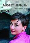 Audrey Hepburn-Uosobienie Elegancji - Hepburn Ferrer Sean