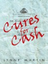 Cures for Cash - Lynne Martin