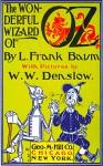 The Wonderful Wizard of Oz - L. Frank Baum, W. W. Denslow