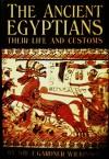 The Ancient Egyptians - John Gardner Wilkinson