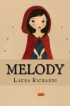 Melody - Laura Richards