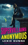 Supervillains Anonymous - Lexie Dunne