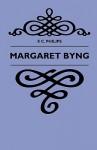 Margaret Byng - F. C. Philips, John Bennett