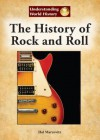 The History of Rock and Roll - Hal Marcovitz
