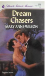 Dream Chasers (Silhouette Intimate Moments) - Mary Anne Wilson