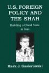 U.S. Foreign Policy and the Shah: The Case Against Equal Rights for Children - Mark Gasiorowski