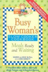 Busy Woman's Slow Cooker Cookbook: Meals Ready and Waiting - Sharon McFall