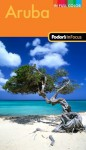 Fodor's In Focus Aruba, 2nd Edition - Fodor's Travel Publications Inc., Vernon O'Reilly Ramesar