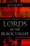 Demonworld Book 5: Lords of the Black Valley - Kyle B. Stiff