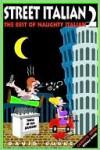 Street Italian 2: The Best of Naughty Italian - David Burke