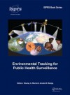 Environmental Tracking for Public Health Surveillance - Stanley A. Morain