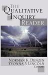 The Qualitative Inquiry Reader - Norman K. Denzin