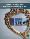 2006-I Codes/Federal Disability Law: Through an Accessible Looking Glass - International Code Council