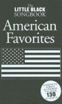 The Little Black Songbook: American Favorites - Amsco Publications