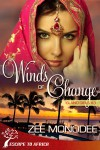 Winds Of Change - Zee Monodee
