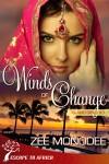 Winds Of Change - Zee Monodee