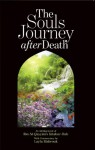 The Souls Journey After Death - Ibnul Qayyim, AbdalHaqq Bewley, Layla Mabrouk, Aisha Bewley
