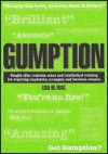Gumption: Sought-after Common Sense And Intellectual Training for Inquiring Employees, Managers And Business Owners. (Gumption) - Lisa M. Rose