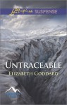 Untraceable - Elizabeth Goddard