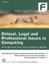 Ethical, Legal and Professional Issues in Computing - Penny Duquenoy, Simon Jones