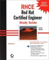 RHCE Red Hat Certified Engineer Study Guide Exam RH302 (With CD-ROM) - Bill McCarty