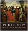 Philosophy: The Great Thinkers - Philip Stokes