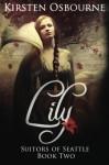 Lily (Suitors of Seattle ) (Volume 2) - Kirsten Osbourne