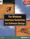 The Windows Interface Guidelines for Software Design: An Application Design Guide (Microsoft Corporation) - Microsoft Corporation, Microsoft Press, Microsoft Corporation Staff