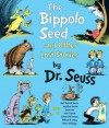 The Bippolo Seed and Other Lost Stories - Dr. Seuss, Neil Patrick Harris, Anjelica Huston, Jason Lee