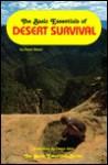 The Basic Essentials of Desert Survival - Dave Ganci